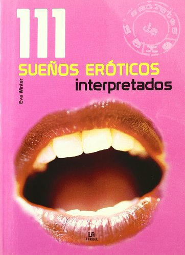 111 sueños eroticos interpretados: Winter, Eva
