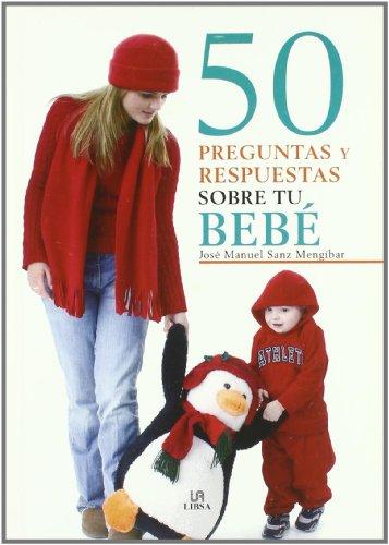 9788466217279: 50 Preguntas y Respuestas sobre tu Bebé (Cuidados del Bebé)