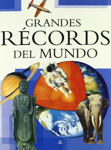 9788466217323: Grandes records del mundo / The Big Book of Records Breakers (Saber Y Conocer / Know and Learn) (Spanish Edition)