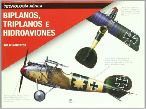 9788466217514: Biplanos, triplanos e hidroaviones / Biplanes, Triplanes and Seaplanes (Spanish Edition)