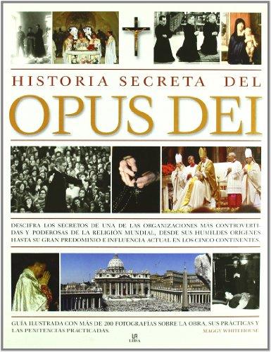 9788466217781: Historia Secreta del Opus Dei: The Secret History of Opus Dei