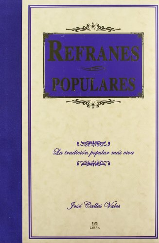 9788466217866: Refranes populares/ Popular Proverbs (Spanish Edition)