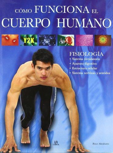 9788466217958: Cómo Funciona el Cuerpo Humano: Fisiología