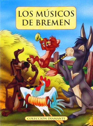 9788466218047: Los Músicos de Bremen (Diamante)