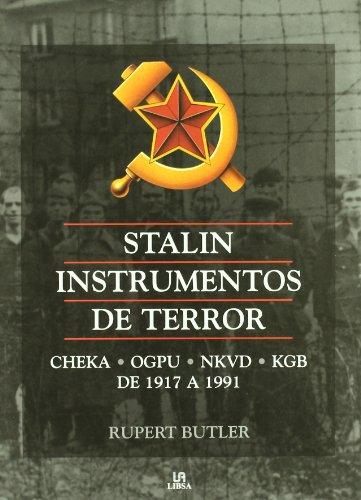 Stalin instrumentos de terror/ Stalin Instruments of Terror (Spanish Edition) (8466218831) by Rupert Butler