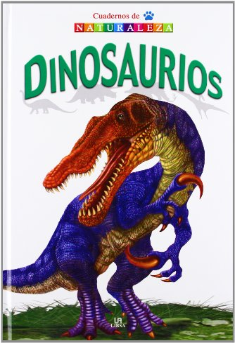 9788466219181: Dinosaurios/ Dinosaurs (Cuadernos De Naturaleza/ Nature Notebooks) (Spanish Edition)