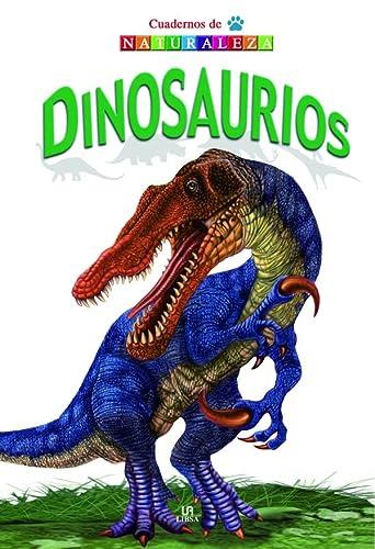 9788466219181: Dinosaurios (Cuadernos de Naturaleza)