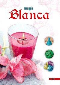 9788466219273: Magia Blanca (Poderes Ocultos)