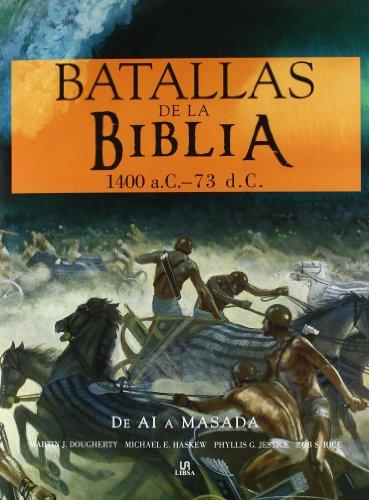 9788466219402: Batallas de la Biblia: De Ai a Masada (Armas y Técnicas Bélicas)