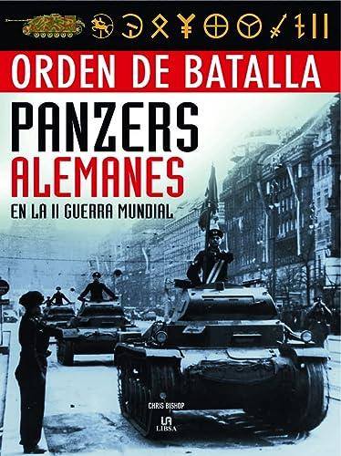 9788466219464: Orden de batalla Panzers alemanes en la II guerra mundial / German Panzers in World War II (Spanish Edition)