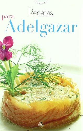 9788466219846: Recetas para adelgazar/ Weight Loss Recipes (Cocina Actual/ Current Cuisine) (Spanish Edition)