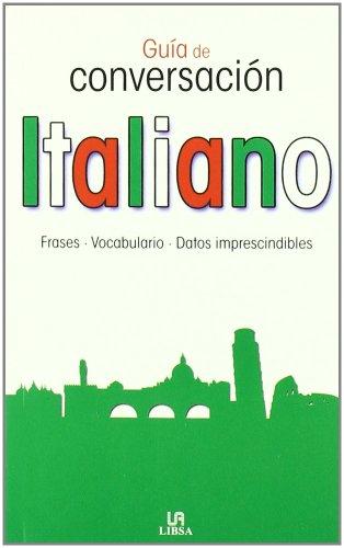 9788466219914: GUIA DE CONVERSACION ITALIANO (Spanish Edition)
