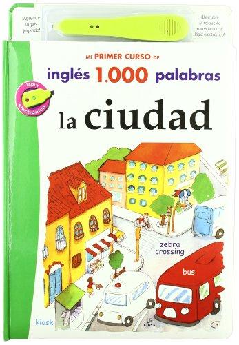 9788466220217: La Ciudad (Mi primer curso de inglés 1.000 palabras)