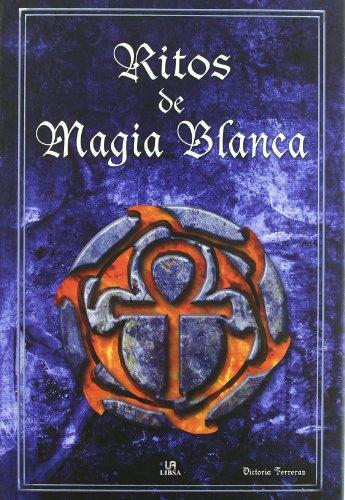 9788466220231: Ritos de magia blanca / Rites of White Magic (Spanish Edition)