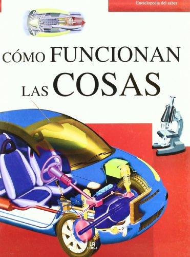 9788466220323: Como funcionan las cosas / How Things Work (Enciclopedia del saber / Encyclopedia of Knowledge) (Spanish Edition)