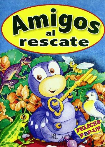9788466220507: Amigos al Rescate (Felices Pop-Up)