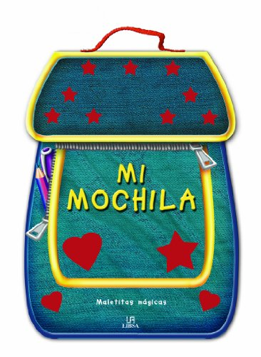 9788466220569: Mi mochila / My Backpack (Maletitas Magicas / Magic Suitcases) (Spanish Edition)