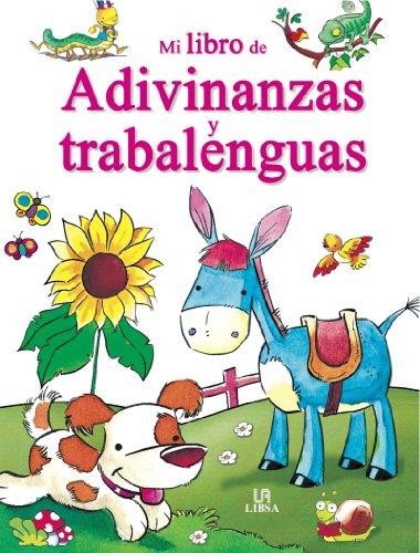 9788466220712: Mi libro de adivinanzas y trabalenguas / My Book of Riddles and Tongue Twisters (Mi Libro De... / My Book of...) (Spanish Edition)