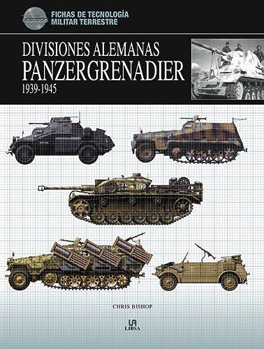 9788466221061: Divisiones alemanas Panzergrenadier 1939-1945 / Panzergrenadier Divisions 1939-1945: Guia esencial de identificacion de vehiculos / The Essential Vehicle Identification Guide (Spanish Edition)