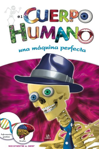 9788466221153: El cuerpo humano / The Human Body: Una maquina perfecta / A Perfect Machine (Spanish Edition)