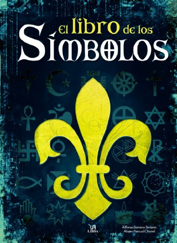 El libro de los simbolos / The: Chenel, Alvaro Pascual,