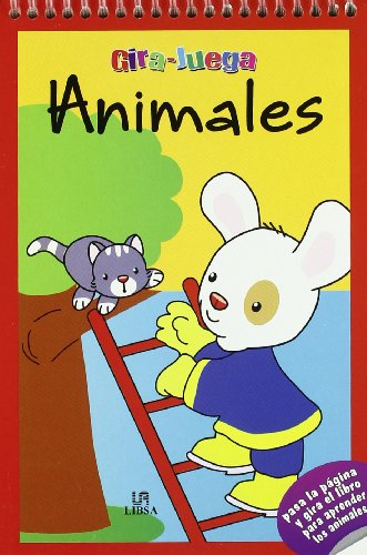 9788466221313: Animales / Animals (Gira-juega / Turn-play) (Spanish Edition)