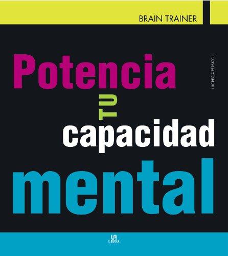 Potencia tu Capacidad Mental: Pérsico, Lucrecia