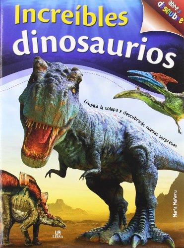 9788466221597: Increíbles Dinosaurios (Abre y Descubre)