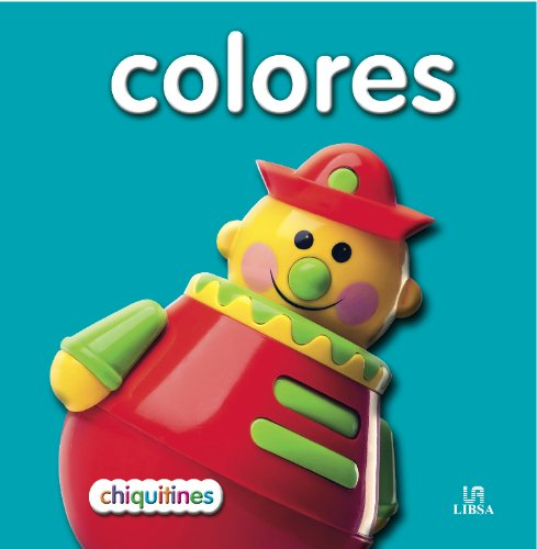 9788466222280: Colores / Colors (Chiquitines / Teeny Little) (Spanish Edition)