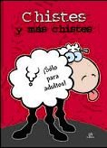 9788466222426: Chistes y mas chistes / Jokes and more jokes: Sólo para adultos! / For Adults Only (Spanish Edition)
