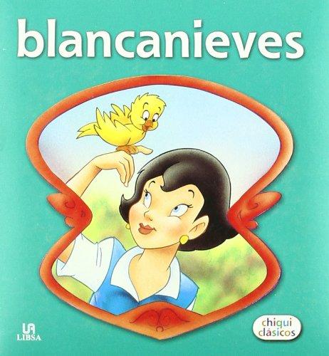 9788466222976: Blancanieves / Snow White (Chiqui Clásicos) (Spanish Edition)