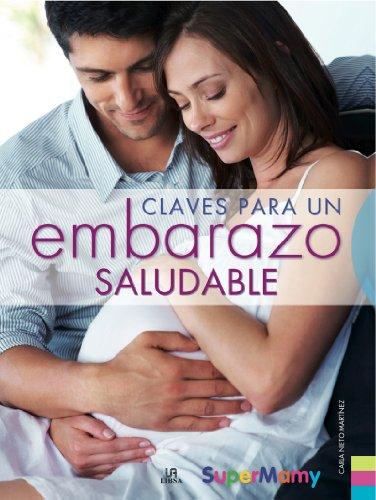 9788466223003: Claves para un embarazo saludable / Keys to a Healthy Pregnancy (Spanish Edition)