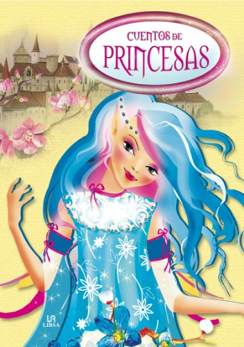 Cuentos de princesas / Princess Tales: Castillo, Blanca/ Telleria,