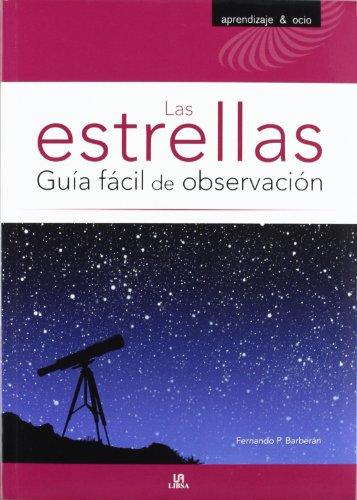 9788466224369: Las estrellas / The stars: Guía fácil de observación / Easy Guide of Observation (Spanish Edition)