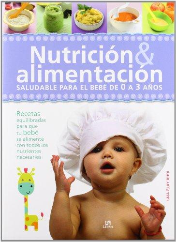 9788466224741: Nutrición & Alimentación: Saludable para el Bebé de 0 a 3 Años (Baby)