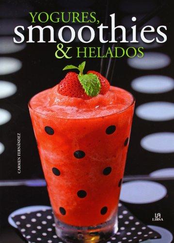 YOGURES  SMOOTHIES Y HELADOS