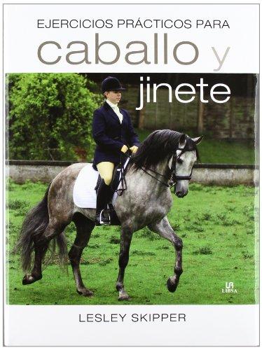 9788466225069: Ejercicios prácticos para caballo y jinete / Exercises school for horse and rider (Spanish Edition)