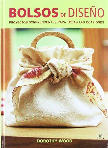9788466225076: Bolsos de diseno / Bags, Bags, Bags: Proyectos sorprendentes para todas las ocasiones / 18 Stunning Designs for All Occasions (Spanish Edition)