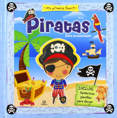 Piratas (Mis Primeros Stencil): Equipo Editorial