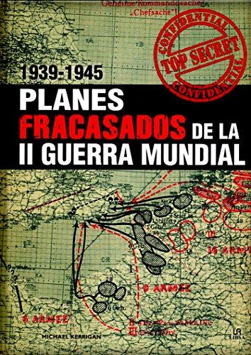 PLANES FRACASADOS DE LA II GUERRA MUNDIA