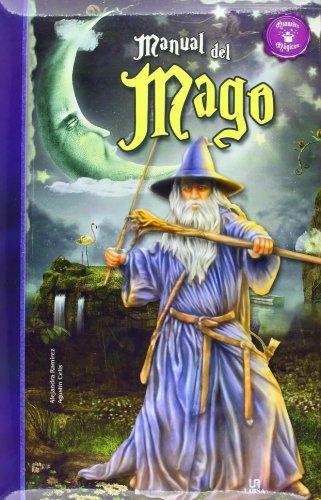 Manual del mago / Magician s Handbook: Alejandra Ramirez, Agustin