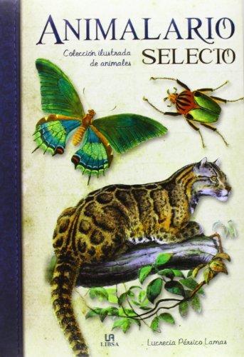 ANIMALARIO SELECTO:COLECCION ILUSTRADA D