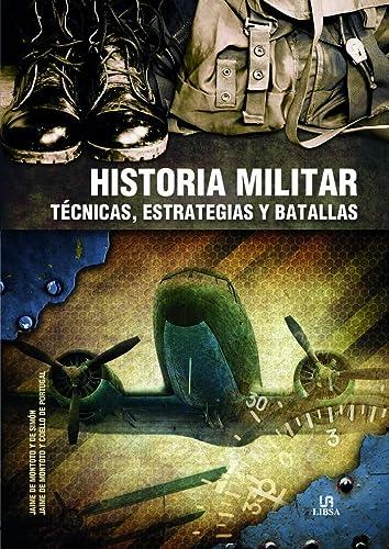 HISTORIA MILITAR TECNICAS  ESTRATEGIAS