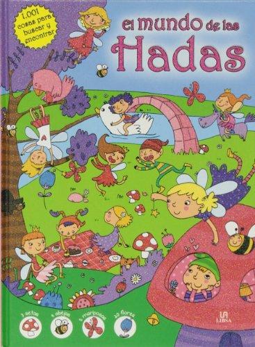 9788466226776: El mundo de las hadas / The world of Fairies (1001 cosas para buscar y encontrar / 1001 Things to Look for and Find) (Spanish Edition)