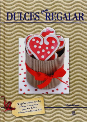 9788466226851: Dulces para regalar / Sweets for gifting (Spanish Edition)