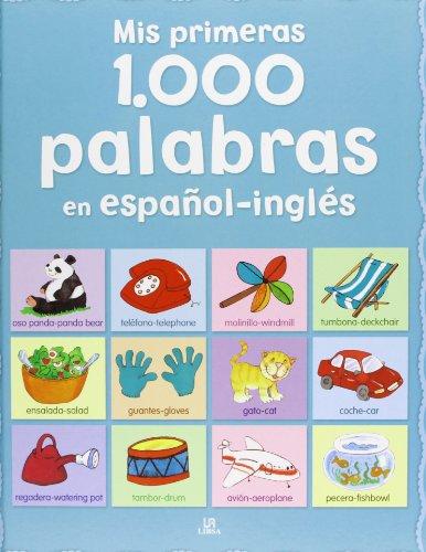 9788466226943: Mis primeras 1.000 palabras en español-inglés / My first 1000 words in Spanish-English (Spanish Edition)