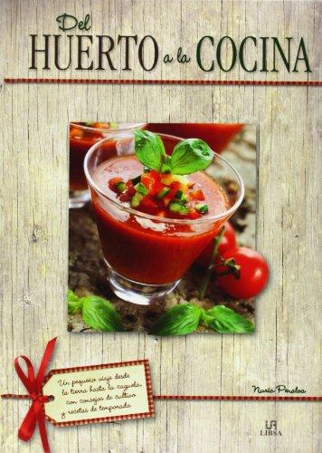 Del huerto a la cocina (Spanish Edition): Nuria Penalva