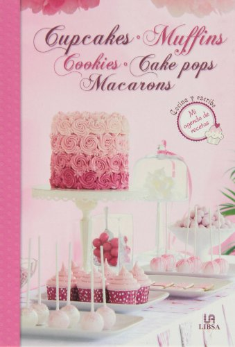 9788466227810: Cupcakes, Muffins, Cookies, Cake Pops y Macarons