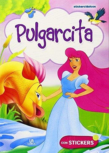 9788466228930: Pulgarcita (Stickerclásicos)