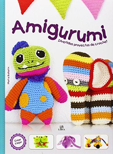 AMIGURUMI divertidos proyectos de crochet: María Ballarín